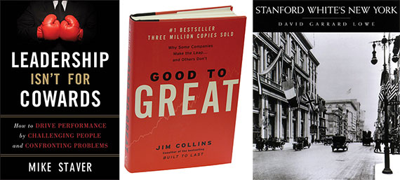 """From left: """"Leadership Isn't For Cowards,"""" """"Good to Great,"""" and """"Stanford White's New York"""""""