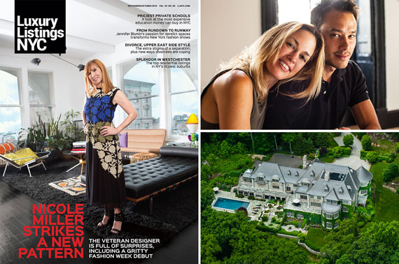 Clockwise from left: Nicole Miller on the cover of Luxury Listings NYC, Jennifer Blumin and James Ramsey and 408 Grace Church Street in Rye, N.Y.
